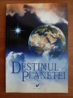 Ellen G. White - Destinul planetei