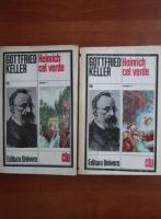 Anticariat: Gottfried Keller - Heinrich cel verde (2 volume)