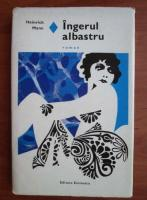 Anticariat: Heinrich Mann - Ingerul albastru