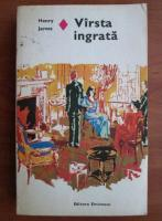 Anticariat: Henry James - Varsta ingrata