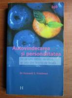 Anticariat: Howard S. Friedman - Autovindecarea si personalitatea