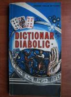 Anticariat: Jacques Collin de Plancy - Dictionar diabolic (volumul 1)