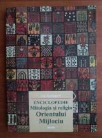 Jan Knappert - Mitologia si religia Orientului Mijlociu (enciclopedie)
