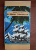 Anticariat: Joseph Conrad - Pribeagul din arhipelag