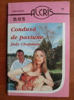Judy Chapman - Condusa de pasiune