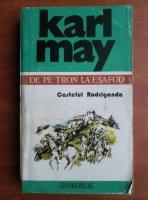 Anticariat: Karl May - Opere, volumul 1, Castelul Rodriganda