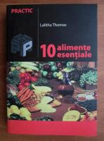 Anticariat: Lalitha Thomas - 10 alimente esentiale