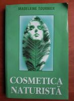 Madeleine Tournier - Cosmetica naturista