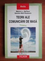 Melvin L. DeFleur - Teorii ale comunicarii de masa