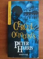Anticariat: Peter Harris - Cercul Octogonus