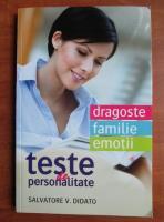 Anticariat: Salvatore Didato - Dragoste, familie, emotii. Teste de personalitate