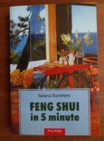 Anticariat: Selena Summers - Feng Shui in 5 minute