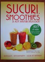 Anticariat: Szannah Olivier - Sucuri, smoothies si alte bauturi delicioase