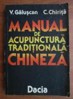 V. Galuscan - Manual de acupunctura traditionala chineza