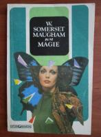 W. Somerset Maugham - Magie