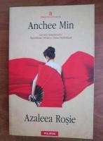 Anticariat: Anchee Min - Azaleea rosie