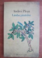 Andrei Plesu - Limba pasarilor