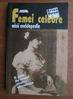 Arina Avram - Femei celebre. Mica enciclopedie