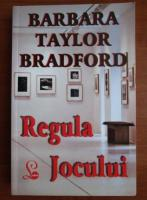 Anticariat: Barbara Taylor Bradford - Regula jocului