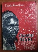 Anticariat: Charles Mountford - Oameni negri si nisipuri rosii