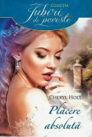 Anticariat: Cheryl Holt - Placere absoluta