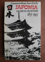 Constantin Buse - Japonia un secol de istorie 1853-1945