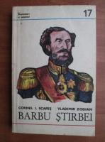 Anticariat: Cornel I. Scafes - Barbu Stirbei