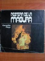 Corneliu Plesa - Pestera de la Magura