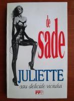 De Sade - Juliette sau deliciile viciului