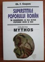 Gh. F. Ciausanu - Superstitiile poporului roman in asemanare cu ale altor popoare vechi si noi