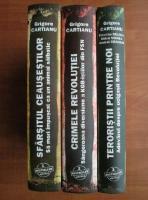Anticariat: Grigore Cartianu - Sfarsitul Ceausestilor. Crimele revolutiei. Teroristii printre noi (3 volume)