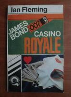 Anticariat: Ian Fleming - James Bond. Casino Royale