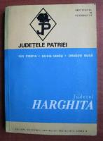 Anticariat: Ion Pisota - Harghita (colectia Judetele Patriei)