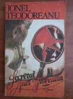 Anticariat: Ionel Teodoreanu - Secretul Anei Florentin