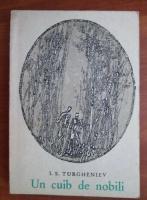 Anticariat: Ivan Sergheevici Turgheniev - Un cuib de nobili