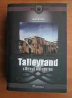 Anticariat: Jean Orieux - Talleyrand. Sfinxul neinteles