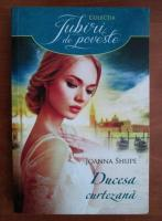 Joanna Shupe - Ducesa curtezana
