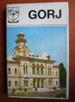 Judetul Gorj. Monografie. Colectia Judetele Patriei