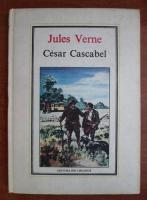 Anticariat: Jules Verne - Cesar Cascabel (Nr. 39)
