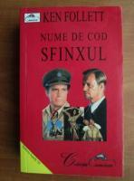 Ken Follett - Nume de cod Sfinxul
