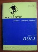 Anticariat: L. Badea - Dolj (colectia Judetele Patriei)