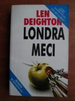 Len Deighton - Londra meci