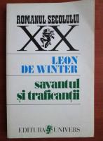 Anticariat: Leon de Winter - Savantul si traficantii