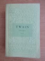 Mark Twain - Opere, volumul 3 (Nuvele, schite, pamflete)
