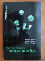 Michael Bland - Relatiile eficiente cu mass media