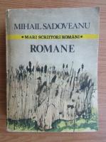 Anticariat: Mihail Sadoveanu - Romane