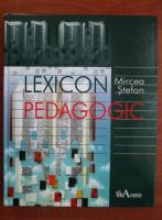 Mircea Stefan - Lexicon pedagogic