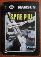 Anticariat: Nansen - Spre pol