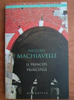 Anticariat: Niccolo Machiavelli - Il principe. Principele (editie bilingva)
