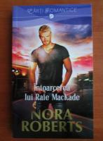 Anticariat: Nora Roberts - Intoarcerea lui Rafe MacKade